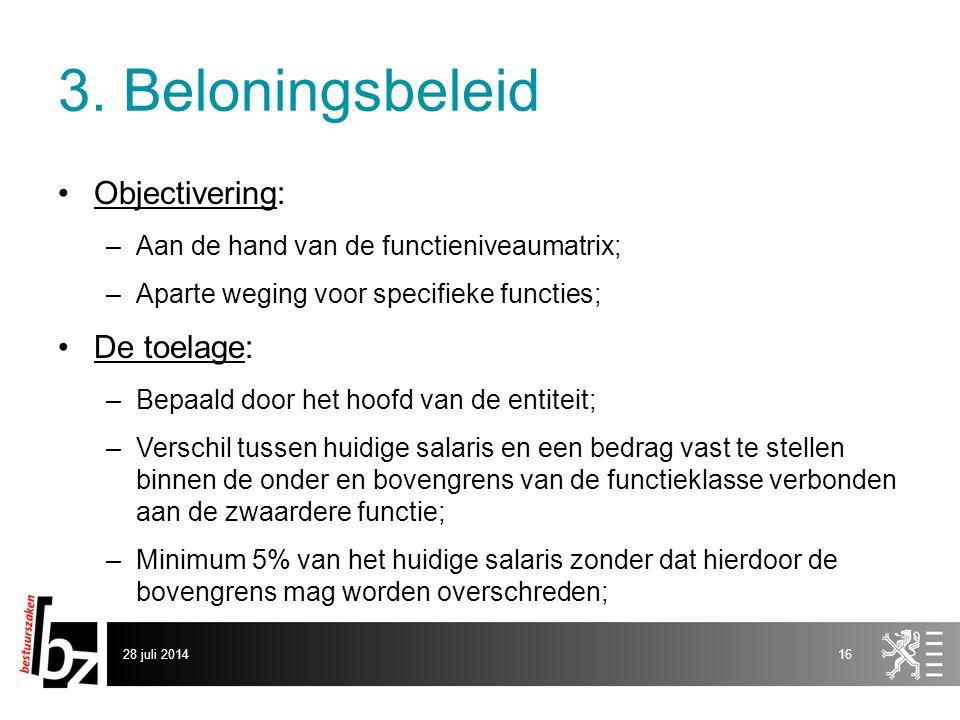3. Beloningsbeleid Objectivering: De toelage: