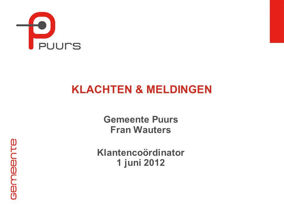 Gemeente Puurs Fran Wauters Klantencoördinator 1 juni 2012
