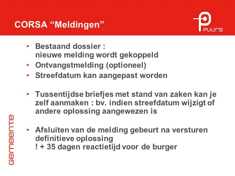 CORSA Meldingen Bestaand dossier : nieuwe melding wordt gekoppeld