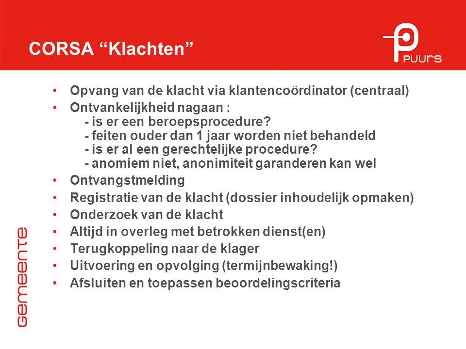 CORSA Klachten Opvang van de klacht via klantencoördinator (centraal)