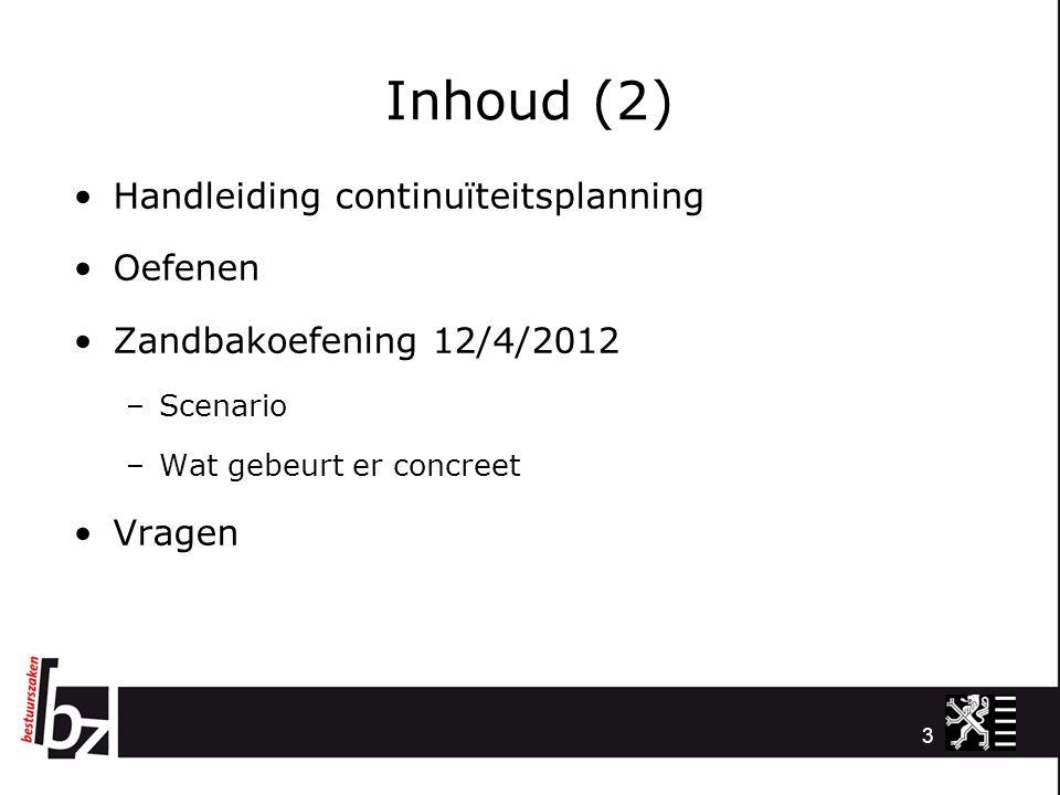 Inhoud (2) Handleiding continuïteitsplanning Oefenen
