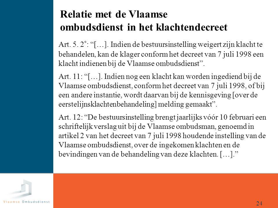 Relatie met de Vlaamse ombudsdienst in het klachtendecreet