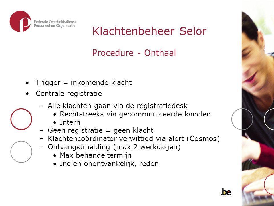 Klachtenbeheer Selor Procedure - Onthaal