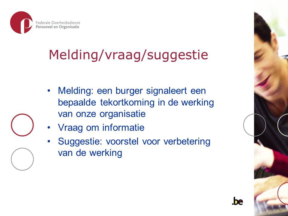 Melding/vraag/suggestie