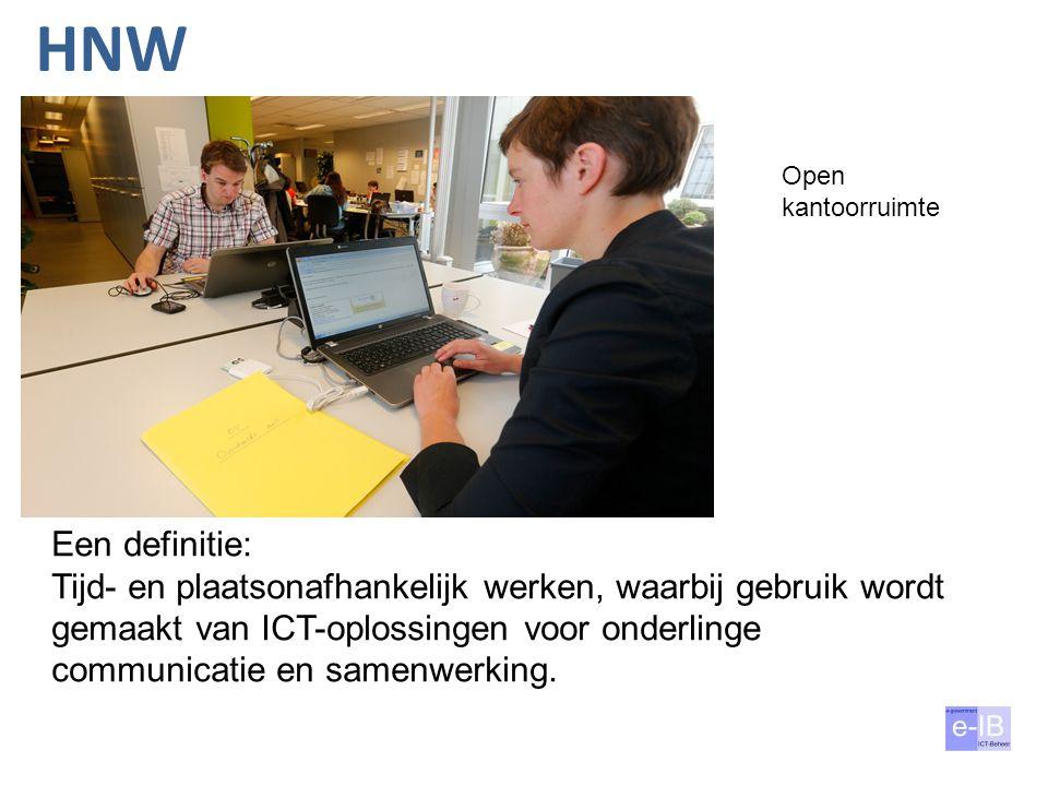 HNW Open kantoorruimte. Een definitie: