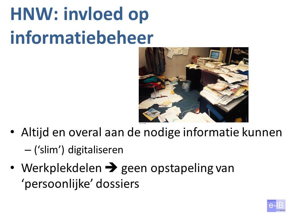 HNW: invloed op informatiebeheer