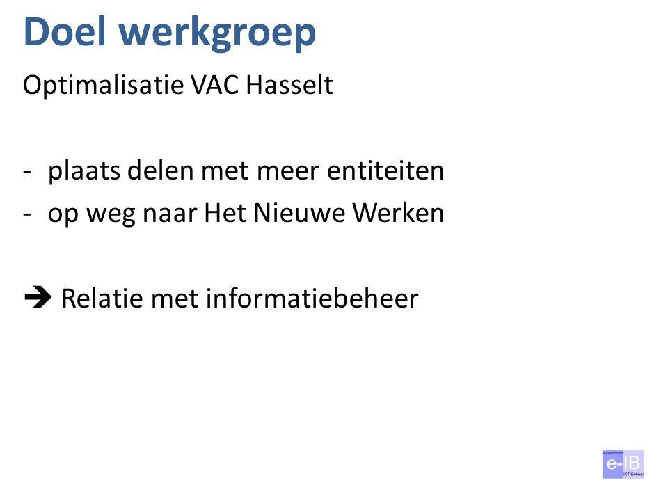 Doel werkgroep Optimalisatie VAC Hasselt