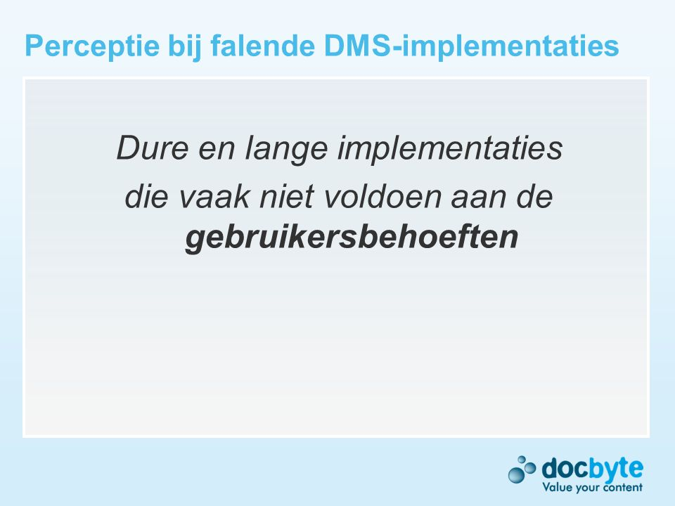Perceptie bij falende DMS-implementaties