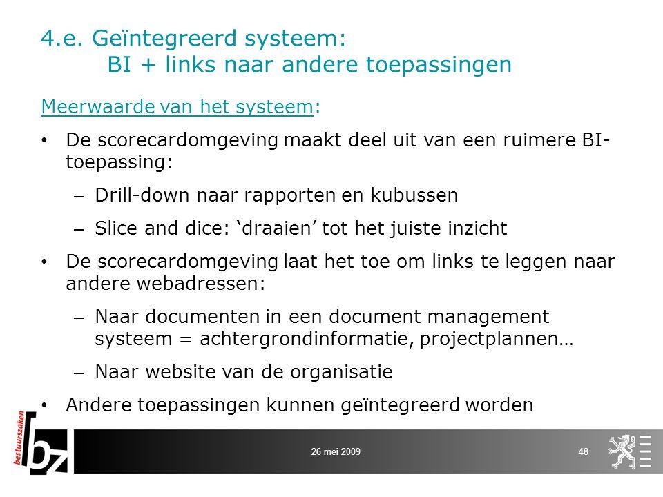 4.e. Geïntegreerd systeem: BI + links naar andere toepassingen