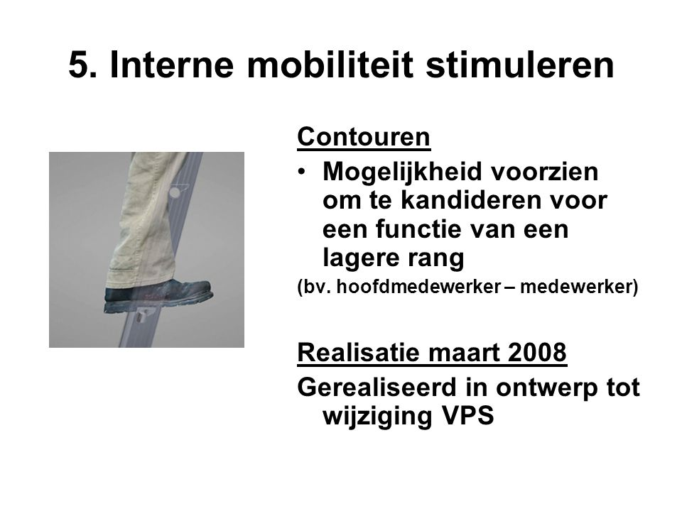 5. Interne mobiliteit stimuleren