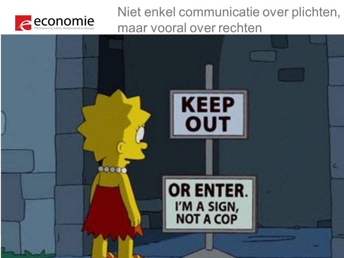 Niet enkel communicatie over plichten, maar vooral over rechten