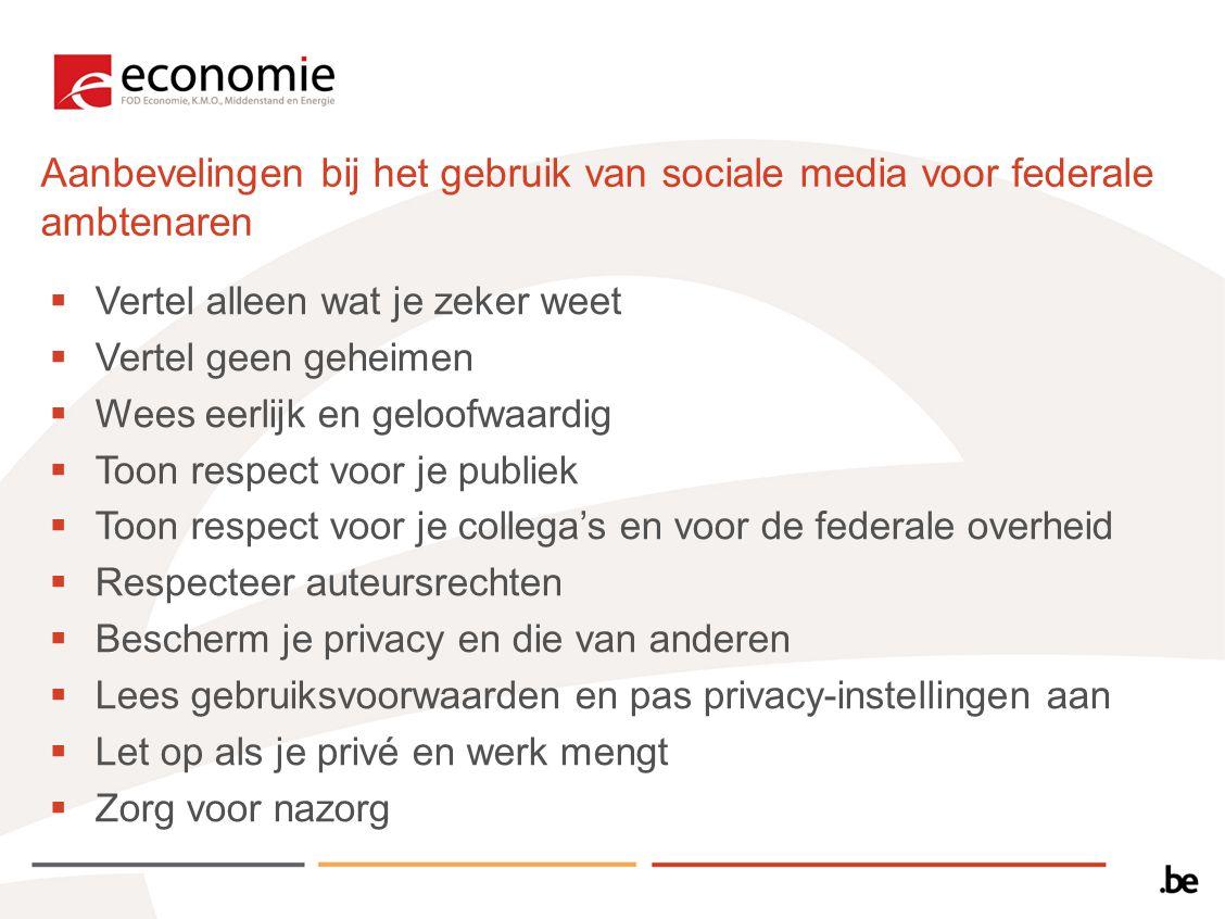 Aanbevelingen bij het gebruik van sociale media voor federale ambtenaren