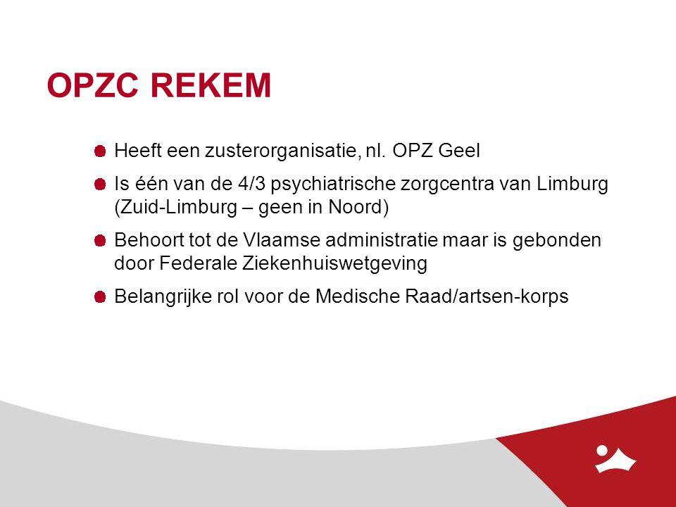 OPZC REKEM Heeft een zusterorganisatie, nl. OPZ Geel