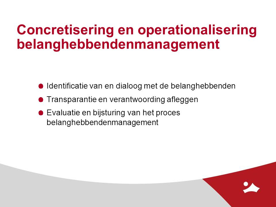 Concretisering en operationalisering belanghebbendenmanagement
