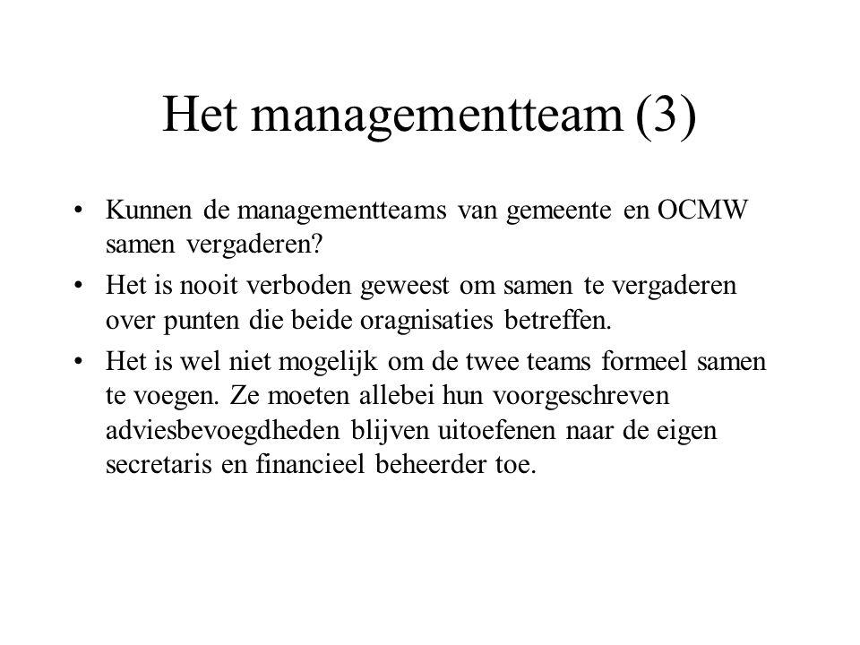 Het managementteam (3) Kunnen de managementteams van gemeente en OCMW samen vergaderen