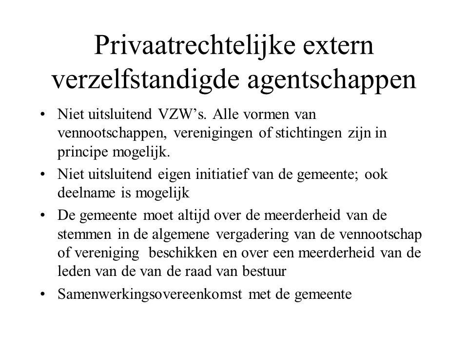 Privaatrechtelijke extern verzelfstandigde agentschappen
