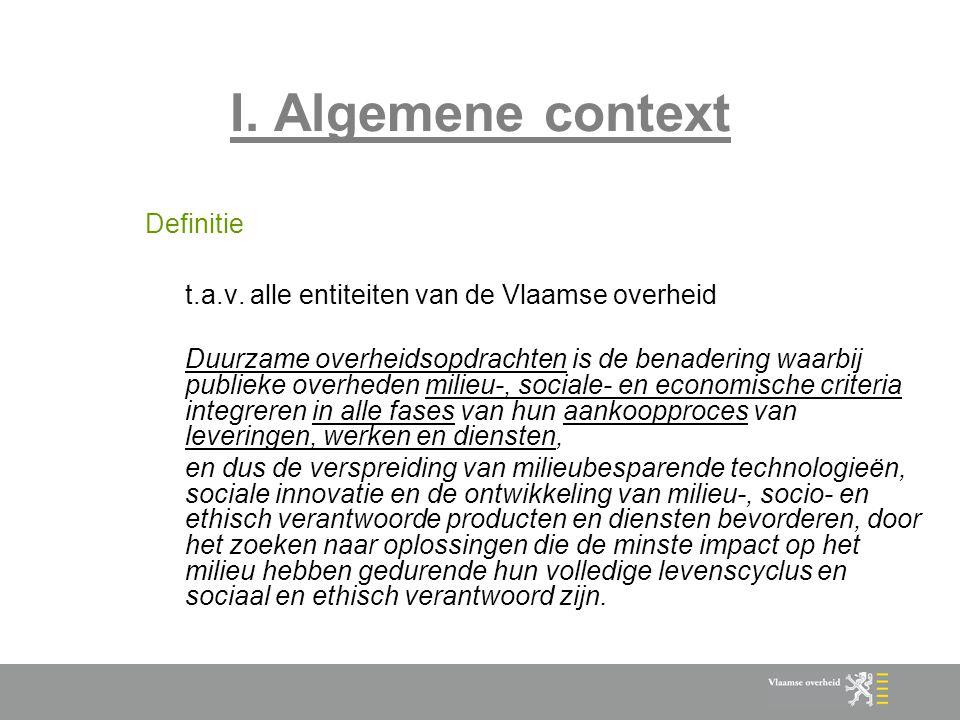 I. Algemene context Definitie