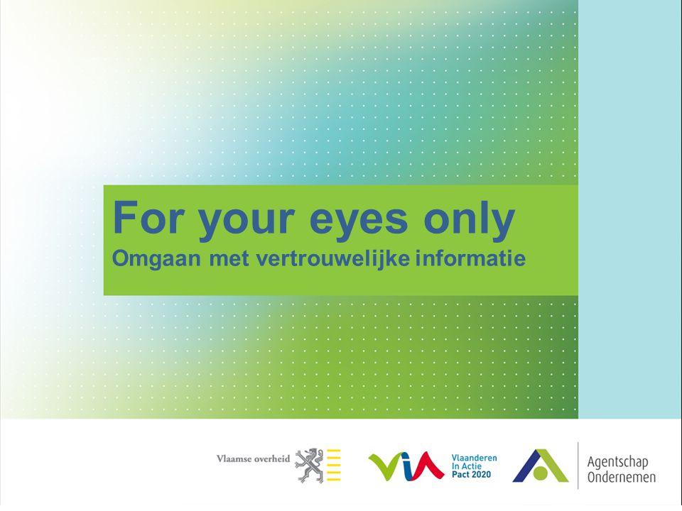 For your eyes only Omgaan met vertrouwelijke informatie