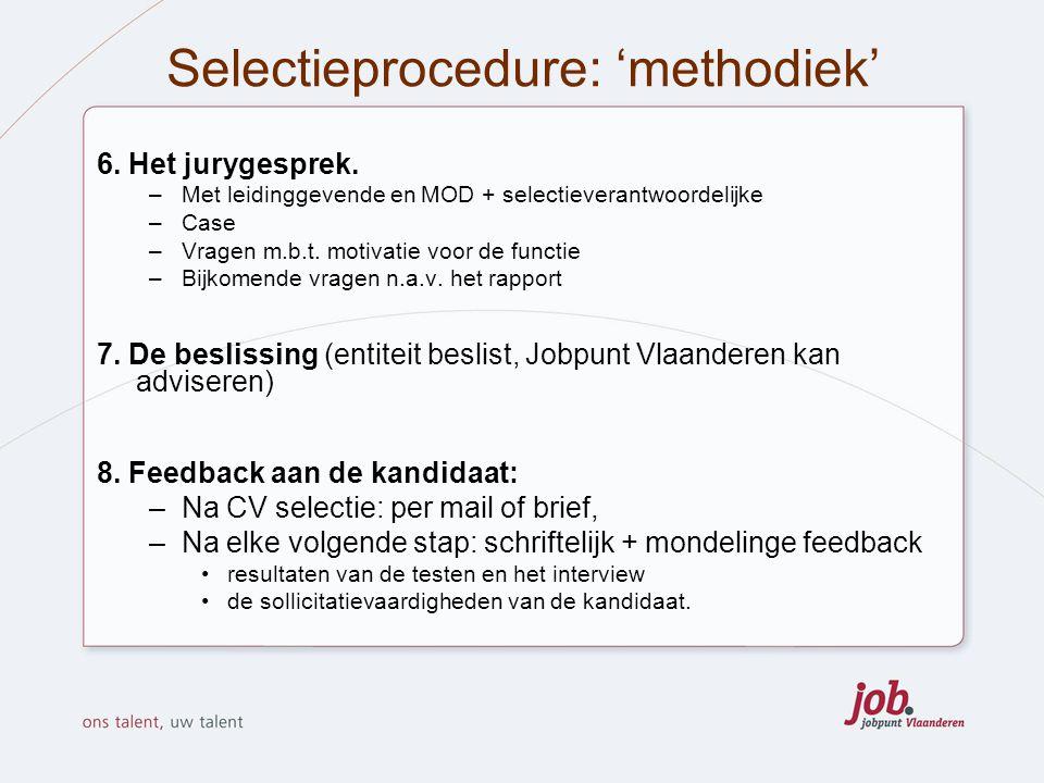 Selectieprocedure: 'methodiek'