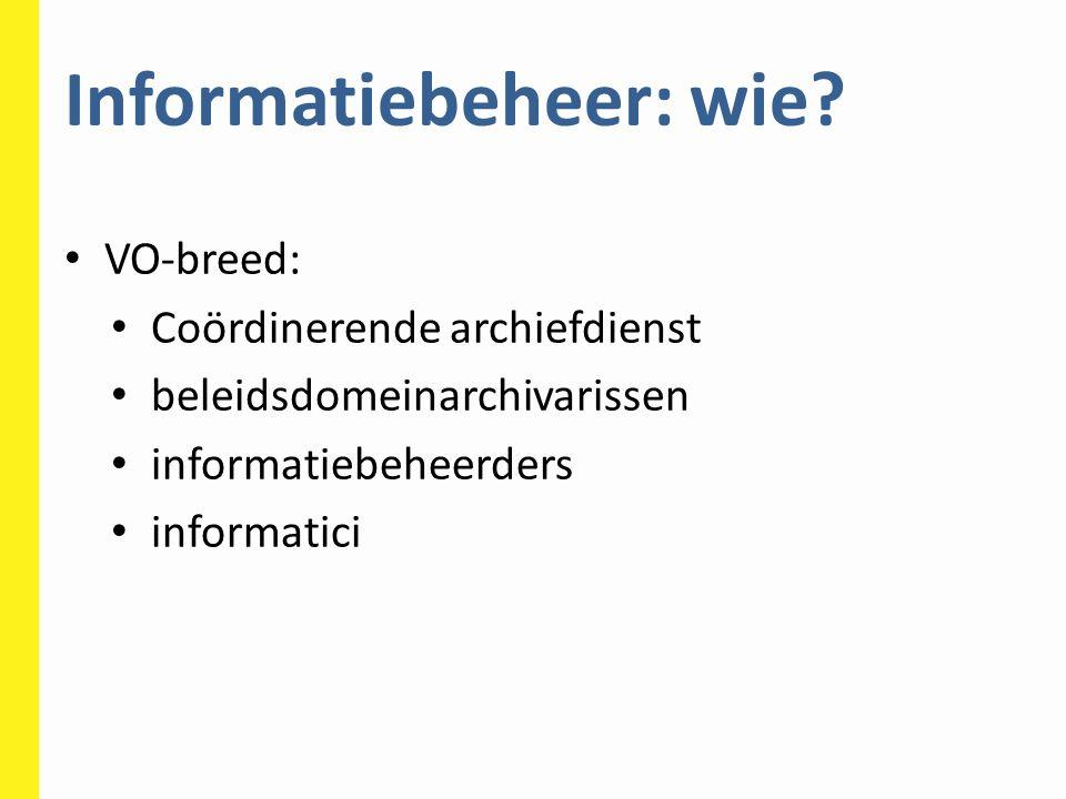 Informatiebeheer: wie