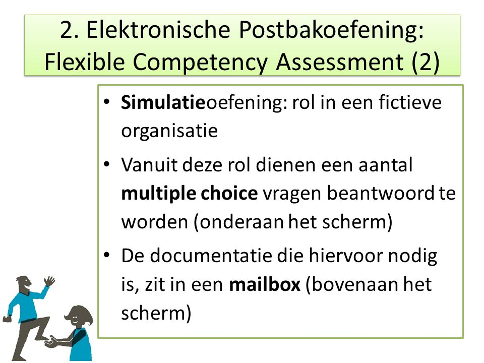 2. Elektronische Postbakoefening: Flexible Competency Assessment (2)