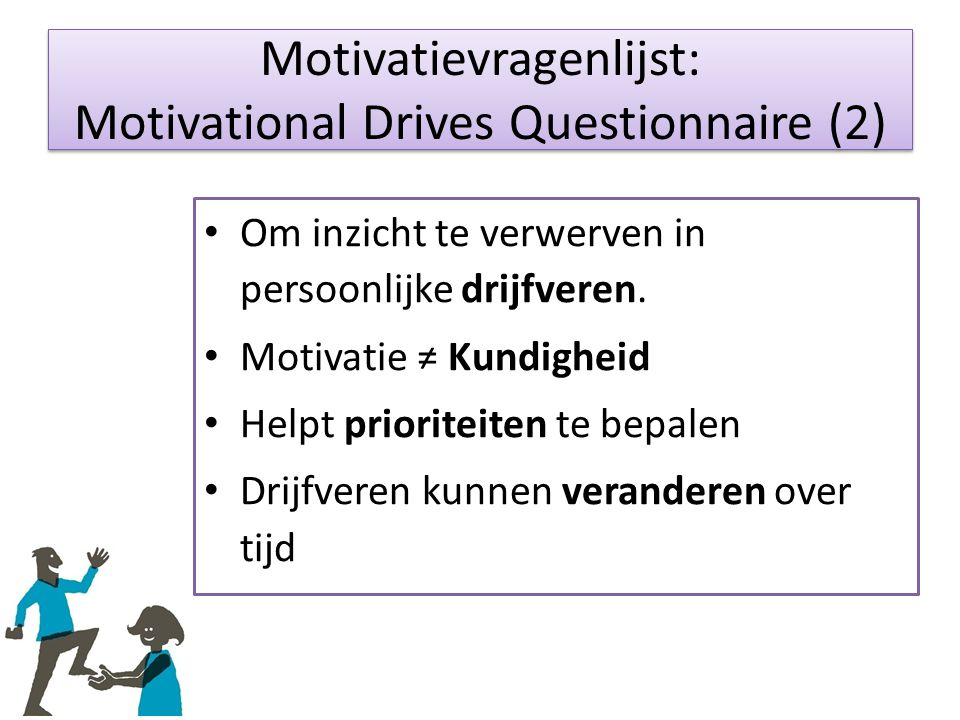 Motivatievragenlijst: Motivational Drives Questionnaire (2)