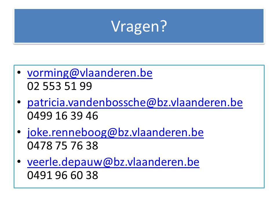 Vragen vorming@vlaanderen.be 02 553 51 99