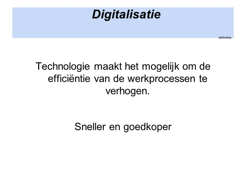 Digitalisatie definities