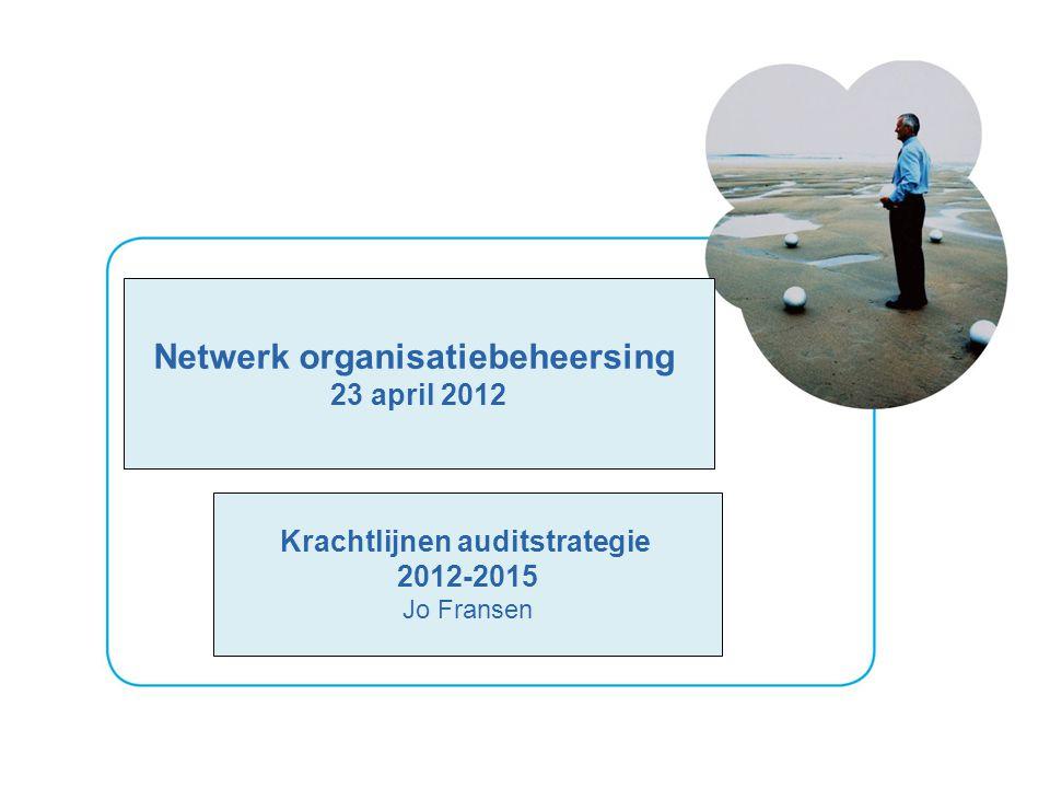 Netwerk organisatiebeheersing Krachtlijnen auditstrategie
