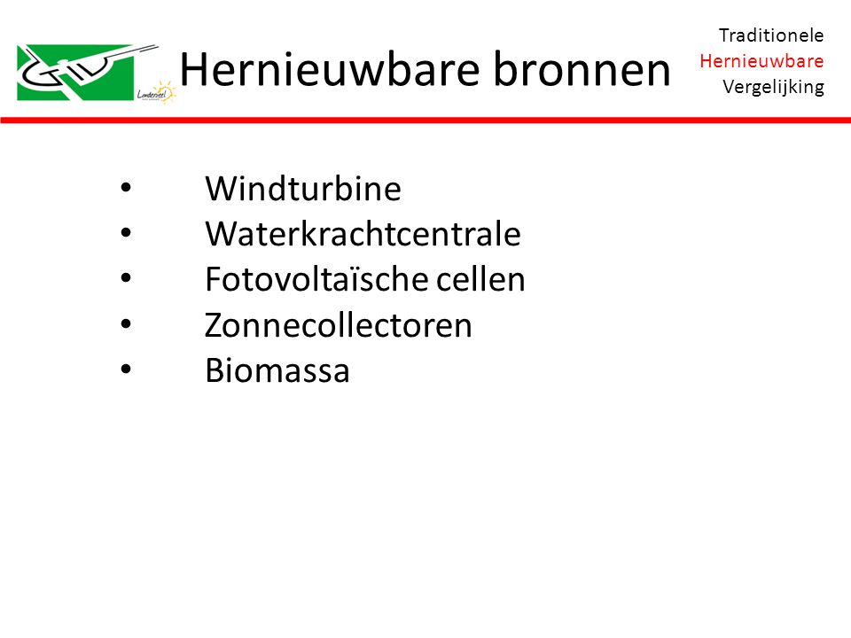 Hernieuwbare bronnen Windturbine Waterkrachtcentrale