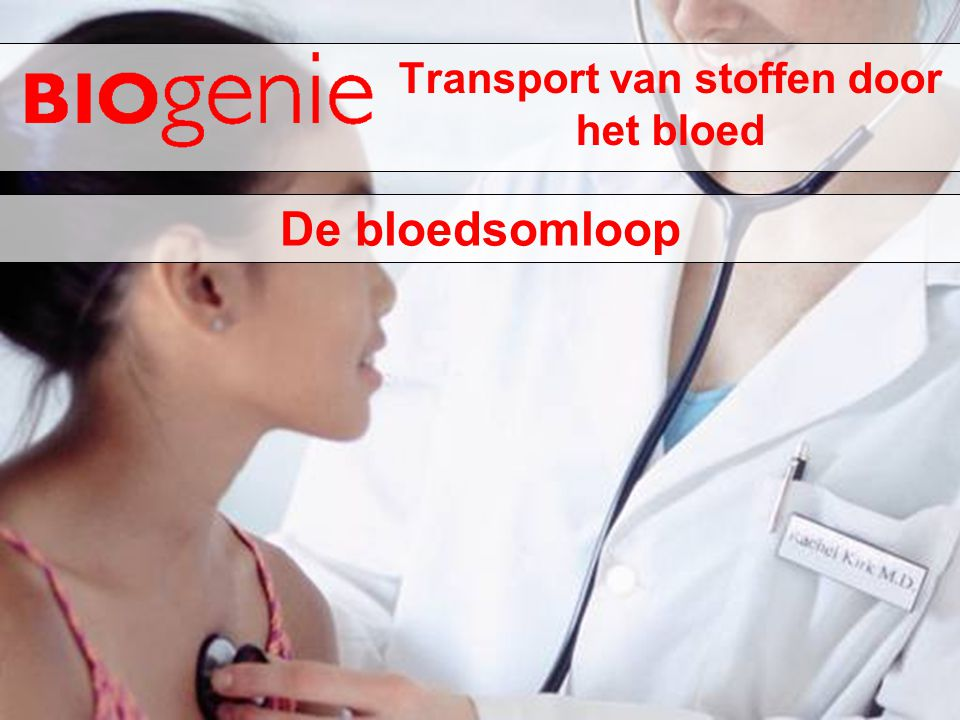 Transport van stoffen door het bloed