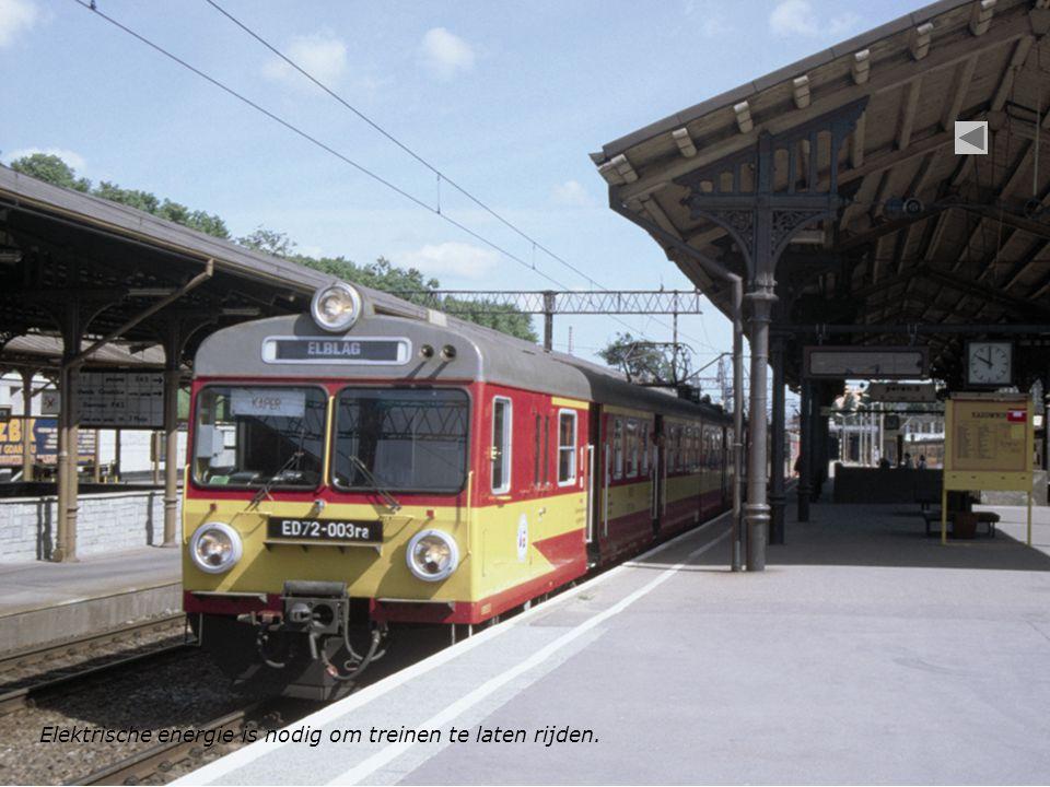 Elektrische energie is nodig om treinen te laten rijden.