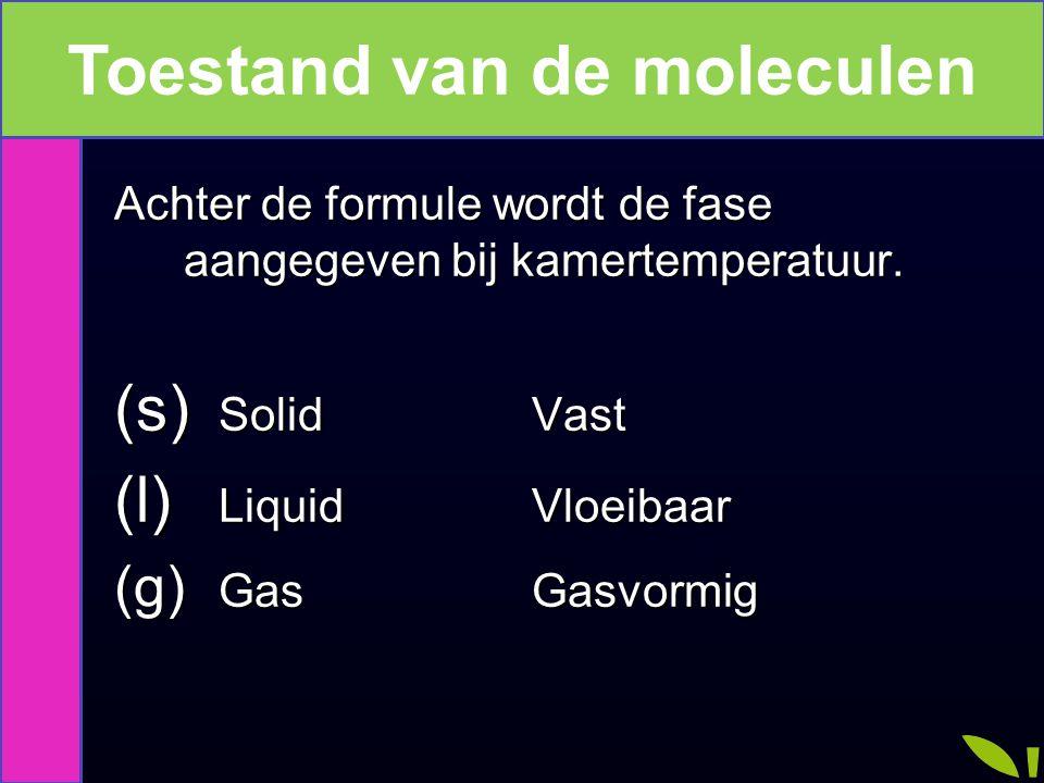 De toestand van de molecuul