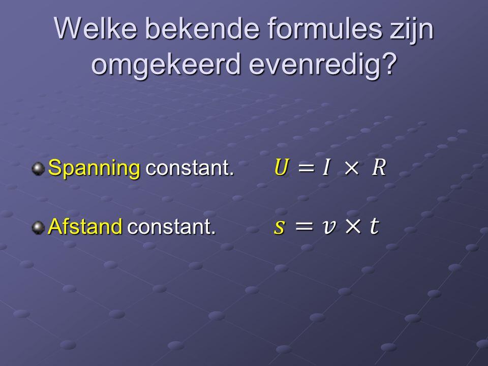Welke bekende formules zijn omgekeerd evenredig