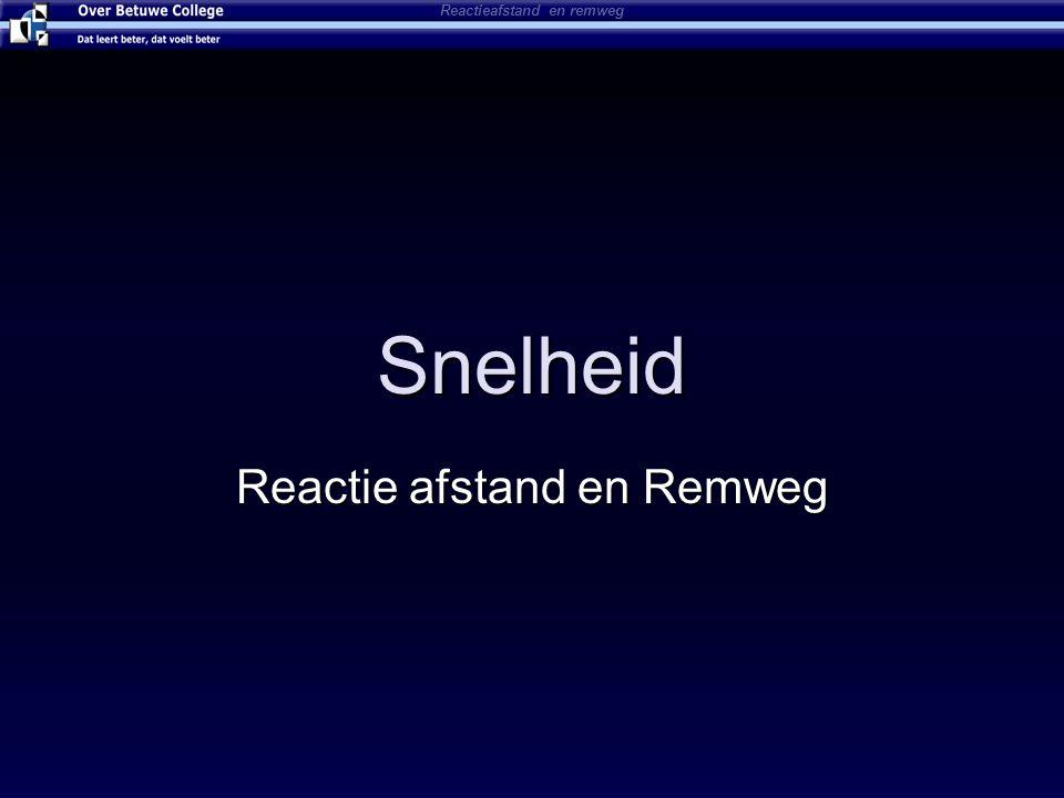 Reactie afstand en Remweg