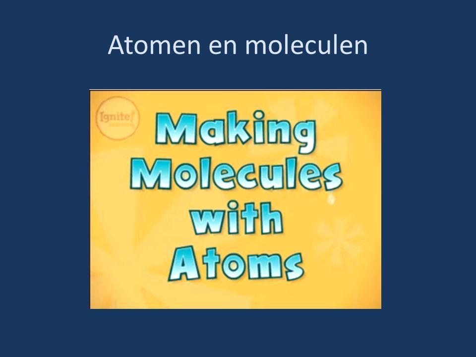 Atomen en moleculen