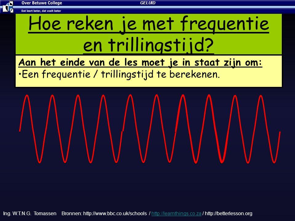 Hoe reken je met frequentie en trillingstijd