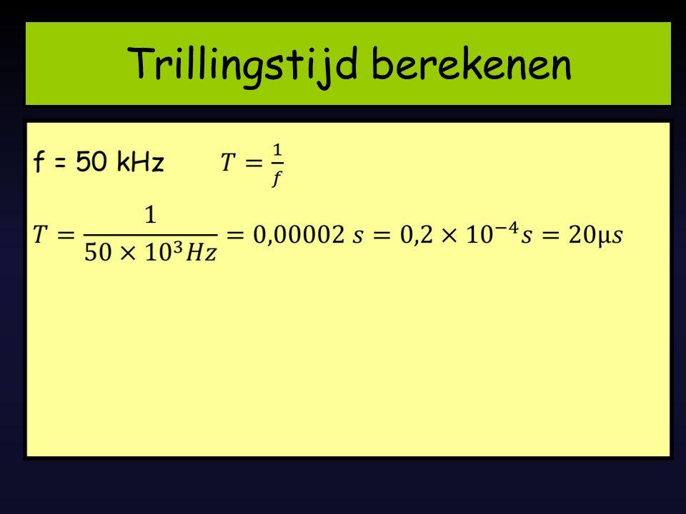 Trillingstijd berekenen