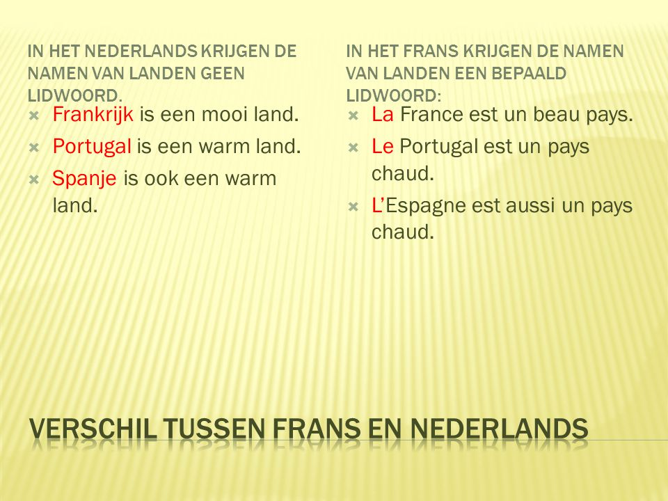 Verschil tussen Frans en Nederlands