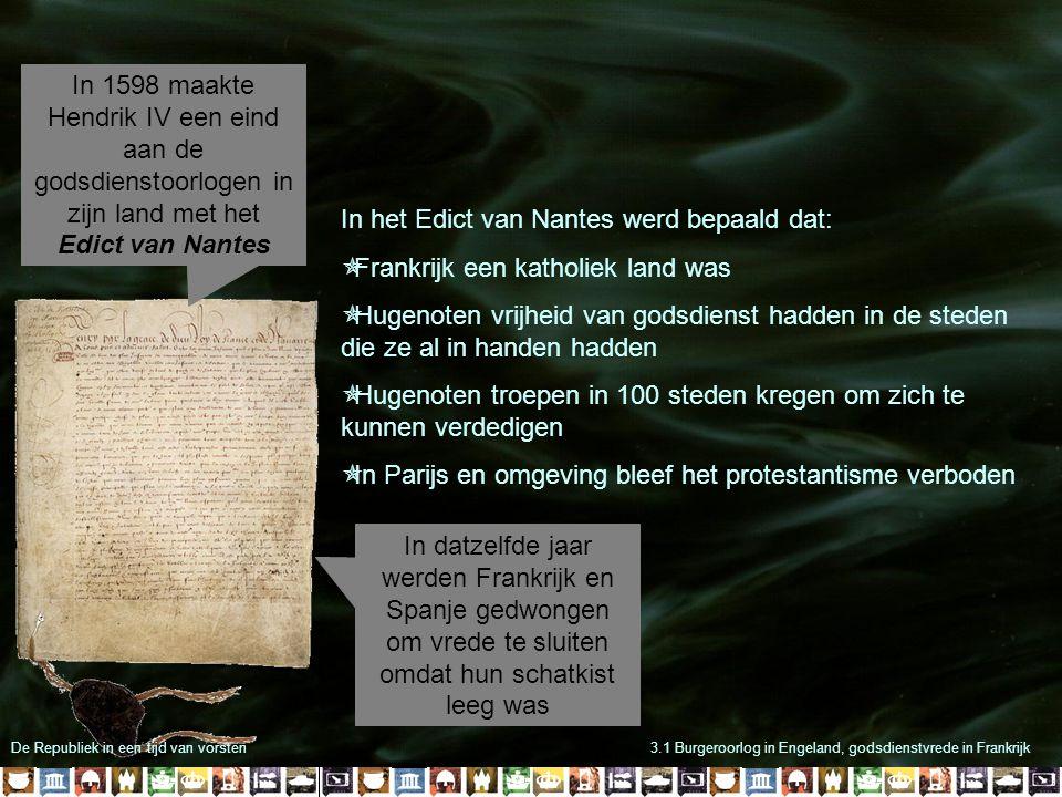In het Edict van Nantes werd bepaald dat: