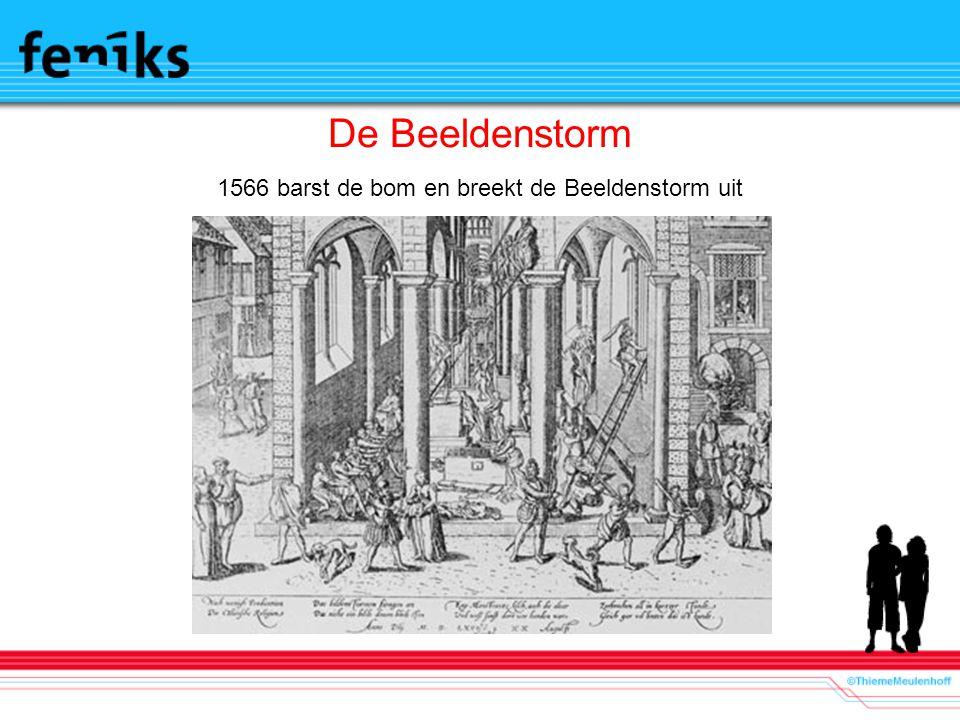 1566 barst de bom en breekt de Beeldenstorm uit