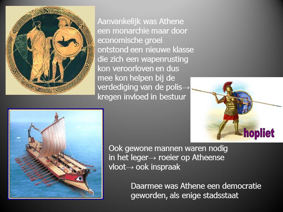 Aanvankelijk was Athene een monarchie maar door economische groei ontstond een nieuwe klasse die zich een wapenrusting kon veroorloven en dus mee kon helpen bij de verdediging van de polis→ kregen invloed in bestuur