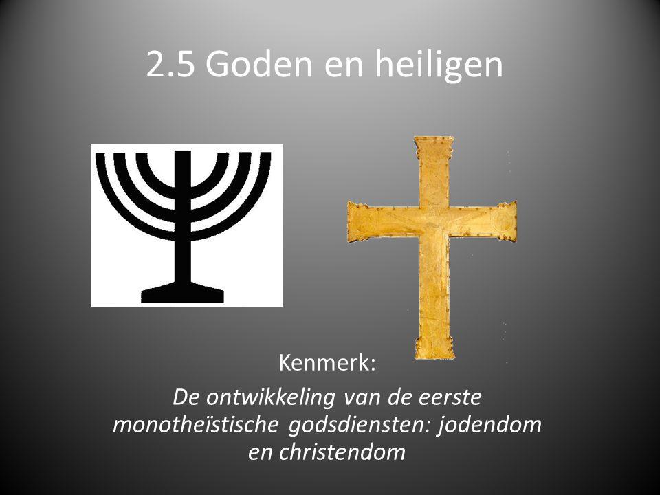 2.5 Goden en heiligen Kenmerk: