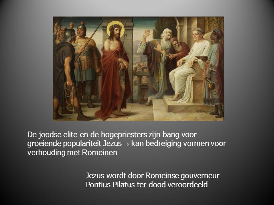 De joodse elite en de hogepriesters zijn bang voor groeiende populariteit Jezus→ kan bedreiging vormen voor verhouding met Romeinen