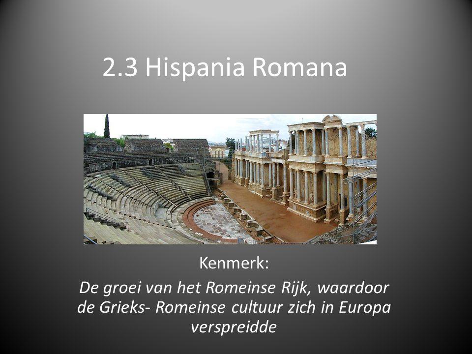 2.3 Hispania Romana Kenmerk: