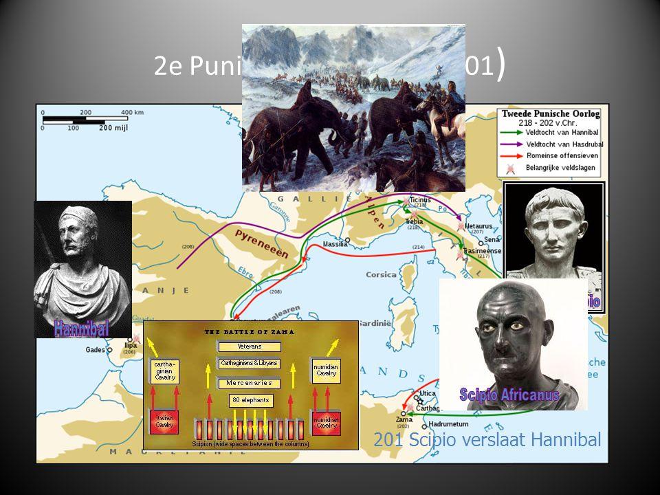 2e Punische oorlog (218-201) 201 Scipio verslaat Hannibal