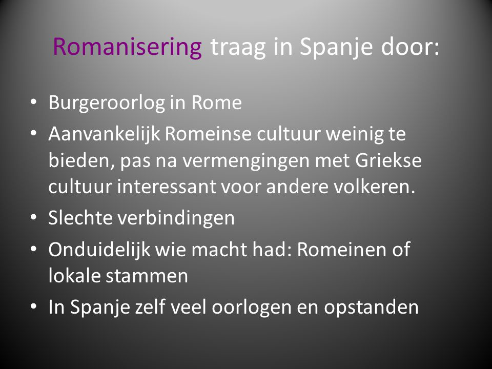 Romanisering traag in Spanje door: