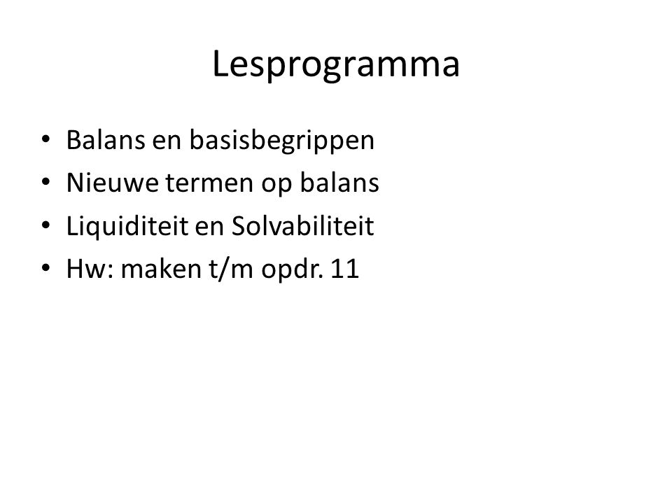 Lesprogramma Balans en basisbegrippen Nieuwe termen op balans