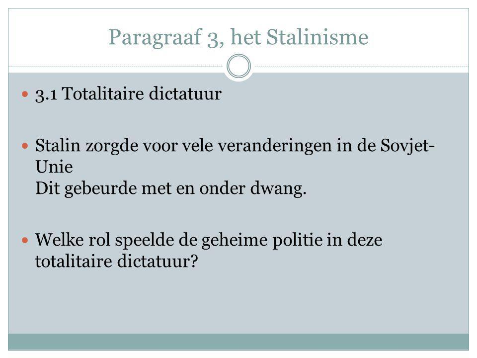 Paragraaf 3, het Stalinisme