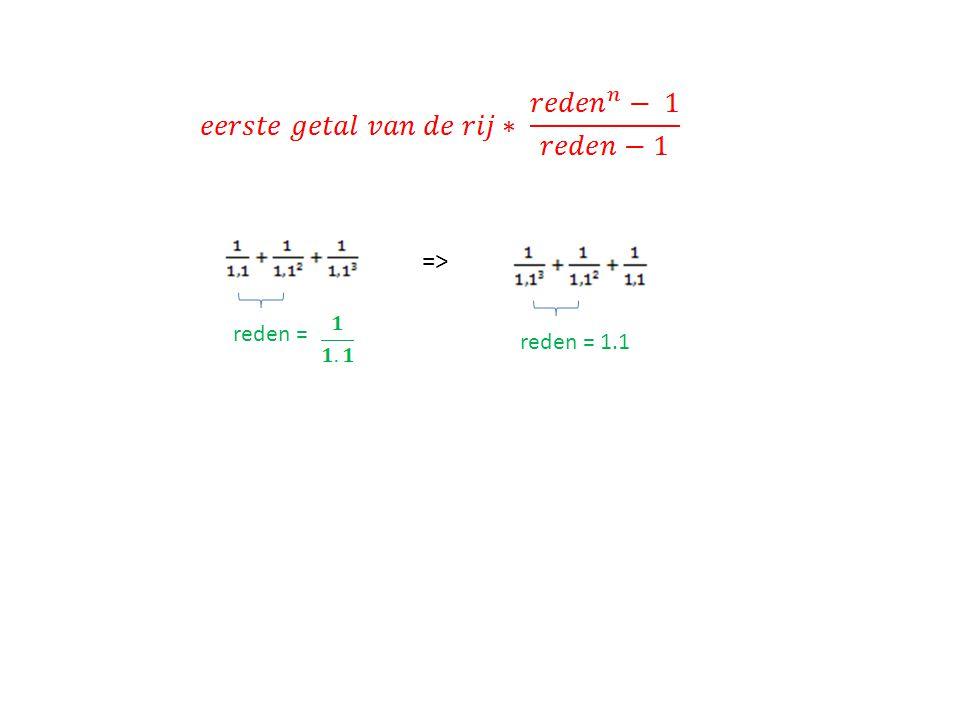 => reden = reden = 1.1